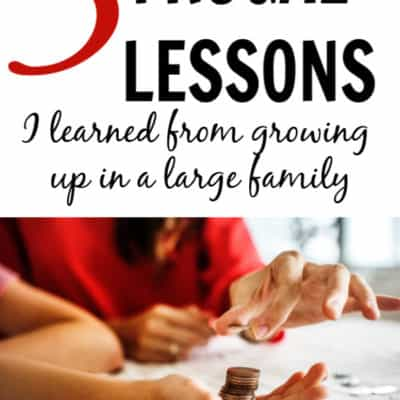Frugal lessons I learned growing up in a large family